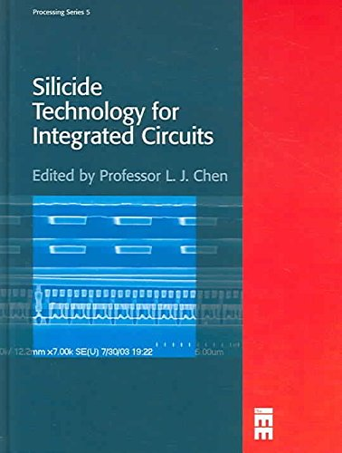 [(Silicide Technology for Integrated Circuits)] [Edited by Lih J. Chen] published on (March, 2005)
