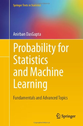 Probability for Statistics and Machine Learning: Fundamentals and Advanced Topics