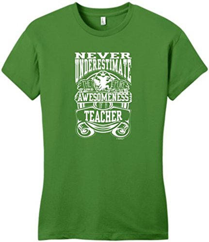 Never Underestimate Pure Awesome Teacher, Teaching Juniors T-Shirt Large Kiwi Green