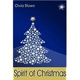 Spirit of Christmas ~ Olivia Stowe