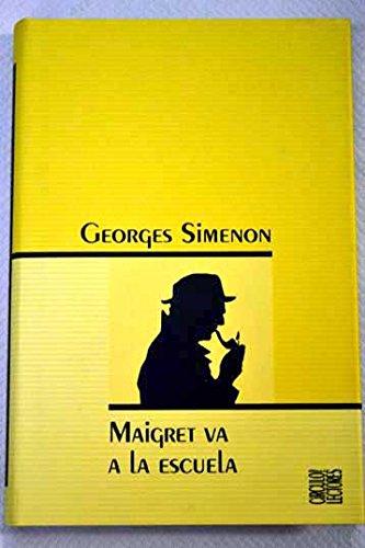 Maigret Va A La Escuela
