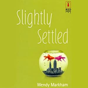 Slightly Settled | [Wendy Markham]