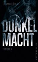 Dunkelmacht: Thriller (german Edition)