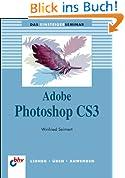 Adobe Photoshop CS3 (bhv Einsteigerseminar)
