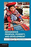 img - for Indigenous Peoples, Poverty, and Development (Paperback)--by Gillette H. Hall [2014 Edition] book / textbook / text book