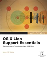 Apple Pro Training Series: OS X Lion Support Essentials ebook download
