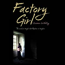 Factory Girl Audiobook by Josanne La Valley Narrated by Tavia Gilbert