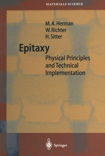 Epitaxy: Physical Principles and Technical Implementation...