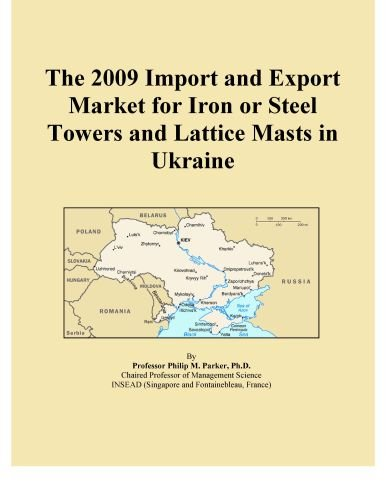The 2009 Import And Export Market For Iron Or Steel Towers And Lattice Masts In Ukraine front-14027
