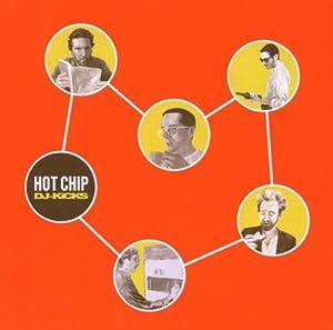 hot chip - dj kicks