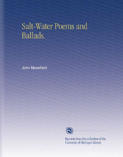 Salt-Water Poems and Ballads. (Salt Water Poems compare prices)