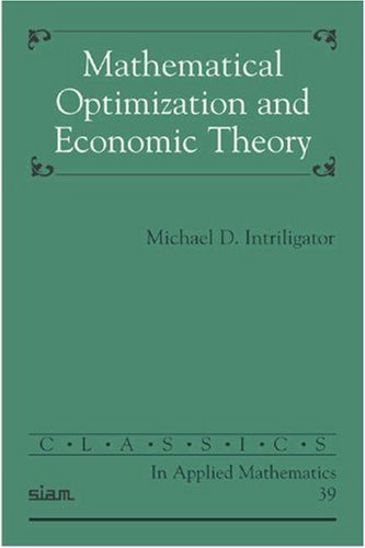 Mathematical Optimization and Economic Theory