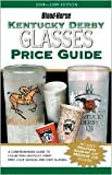 img - for Kentucky Derby Glasses Price Guide by Judy Marchman book / textbook / text book