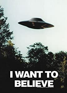 X-FILES ポスター I WANT TO BELIEVE