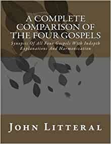 A Complete Comparision Of The Four Gospels All Four