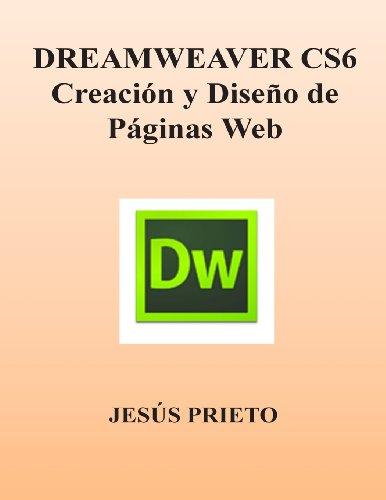 DREAMWEAVER CS6. Creacion y Diseno de Paginas Web (Spanish Edition)