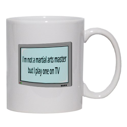 I'm not a martial arts master but I play one on TV Mug for Coffee / Hot Beverage (choice of sizes and colors)