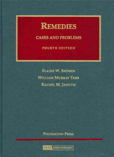 Remedies, Cases and Problems (University Casebooks)
