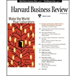 Harvard Business Review, March 2006 |  Harvard Business Review