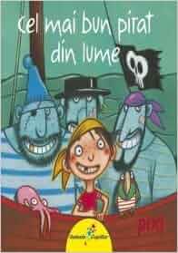 Cel mai bun pirat din lume (Romanian Edition): Heinz Janisch