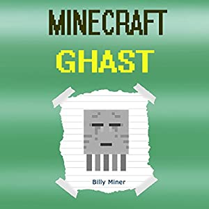 Diary of a Minecraft Ghast Audiobook