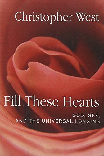 Fill These Hearts: God, Sex, And The Universal Longing front-969341