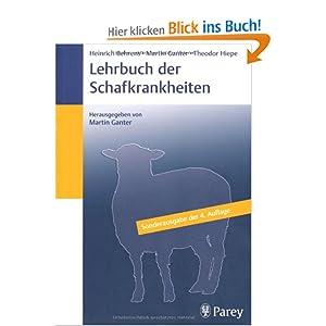 Lehrbuch der Schafkrankheiten: Sonderausgabe der 4. Auflage 2001 (Broschiert) - Alpines Steinschaf: Arbeitsgemeinschaft der Alpinen Steinschafzüchter - www.alpines-steinschaf.de