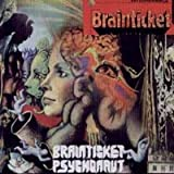 Brainticket Brainticket/Psychonaut