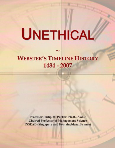 Unethical: Webster's Timeline History, 1484 - 2007