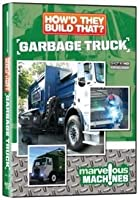 How'd They Build That?: Garbage Truck