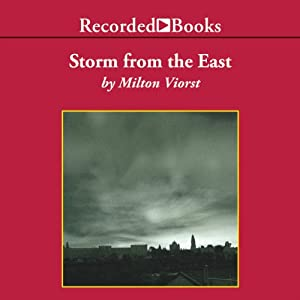 Storm from the East: The Struggle Between the Arab World and the Christian West | [Milton Viorst]