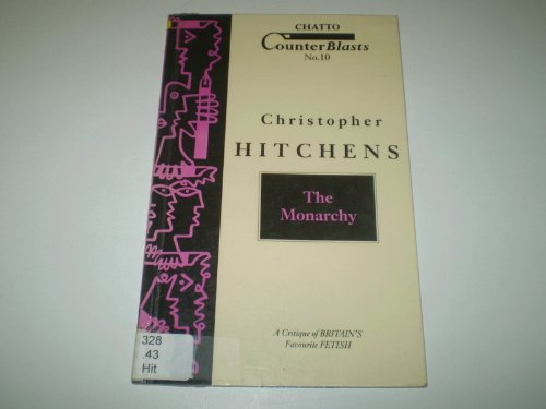 Monarchy: Christopher Hitchens: 9780701135553: Amazon.com: Books
