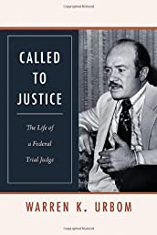 Called to Justice: The Life of a Federal Trial Judge (Law in the American West)