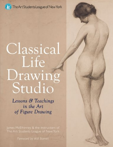 Classical Life Drawing Studio: Lessons & Teachings in...