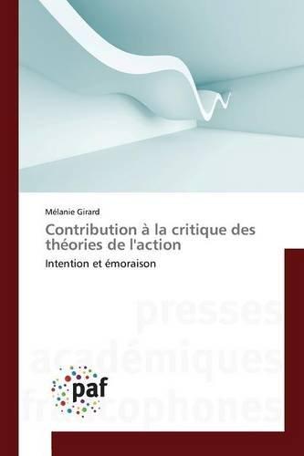 Contribution a la Critique Des Theories de L'Action