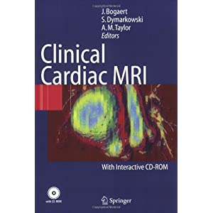 Clinical Cardiac MRI (Medical Radiology: Diagnostic Imaging) PAP/CDR edition published by Springer (2005) [Paperback]