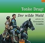 Der Wilde Wald - 6 CDs - Tonke Dragt