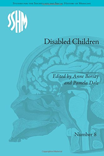 Disabled Children: Contested Caring, 1850-1979 (Studies for the Society for the Social History of Medicine)