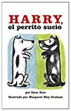 Harry, El Perrito Sucio/Harry the Dirty Dog (Spanish Edition)
