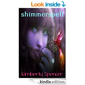 Shimmerspell (The Shimmer Trilogy Book 1)