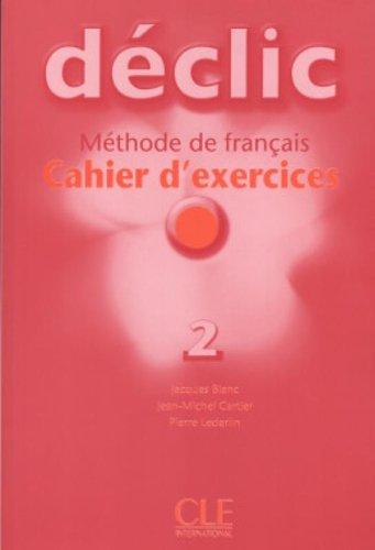 Declic Level 2 Workbook (French Edition)