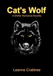 Cat's Wolf (A Shifter Romance Novella)