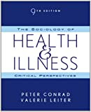 The Sociology of Health & Illness: Critical Perspectives