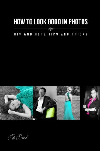 How to look good in photos: His and hers tips and tricks (Dating Profile compare prices)