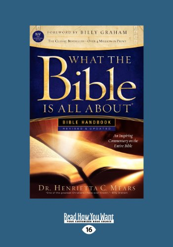 What the Bible Is All about Handbook-Revised-NIV Edition: Bible Handbooks - An Inspired Commentary on the Entire Bible (Large Print 16pt)
