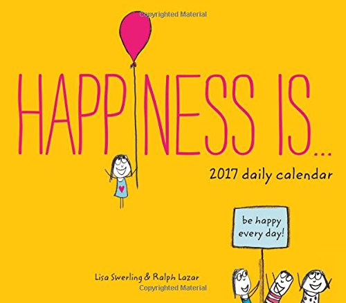 Happiness Is . . . 2017 Daily Calendar (Daily Calendar Positive compare prices)