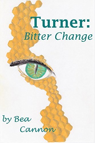 Book: Turner - Bitter Change (Spaceships and Magic Book 1) by Bea Cannon