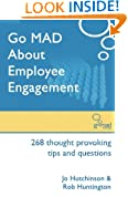 Go MAD about Employee Engagement
