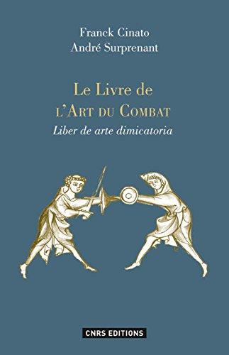 Le livre de l'art du combat (Liber de arte dimicatoria) : Commentaires et exemples