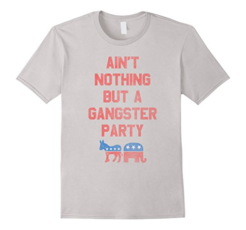 Aint-Nothing-But-a-Gangsta-Party-Funny-Independent-T-Shirt